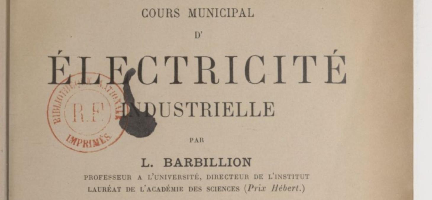 Cours d'éléctricité industrielle - Institut électrotechnique de Grenoble © Source gallica.bnf.fr / BnF